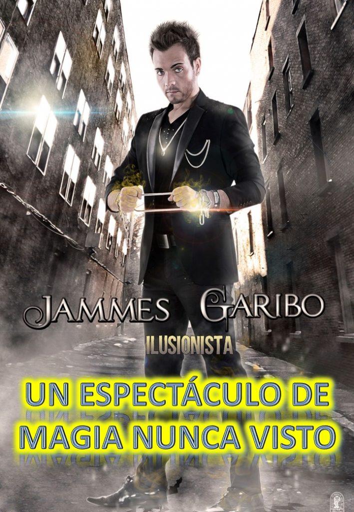 ESPECTACULOS UNIVERSO presenta la magia nunca vista por JAMMES GARIBO